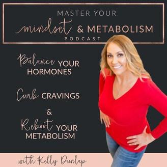 Master Your Mindset + Metabolism